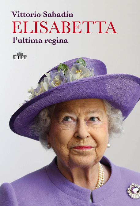 """la copertina del libro """"Elisabetta, l'ultima regina"""" di Vittorio Sabadin"""