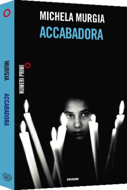 Michela-Murgia-Accabadora-Einaudi-164pp-13-euro
