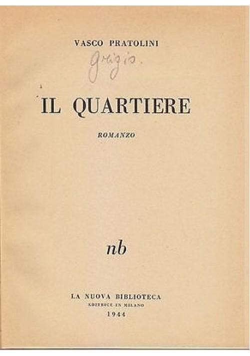 il-quartiere-di-vasco-pratolini-1944-la-nuova-biblioteca-editrice-311555097884-500x710