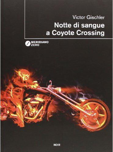 meridiano-zero-notte-di-sangue-a-coyote-crossing