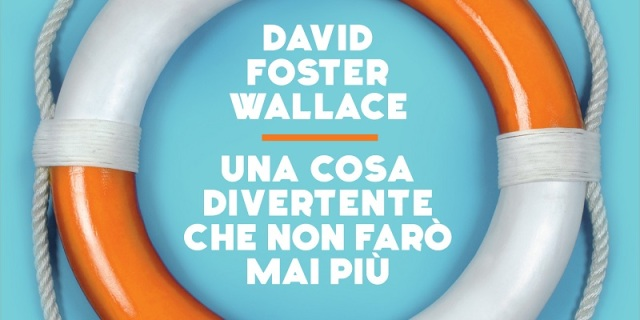 WALLACE_UnaCosaDivertenteCheNonFaroMaiPiu_BATTISTON_COVER.indd