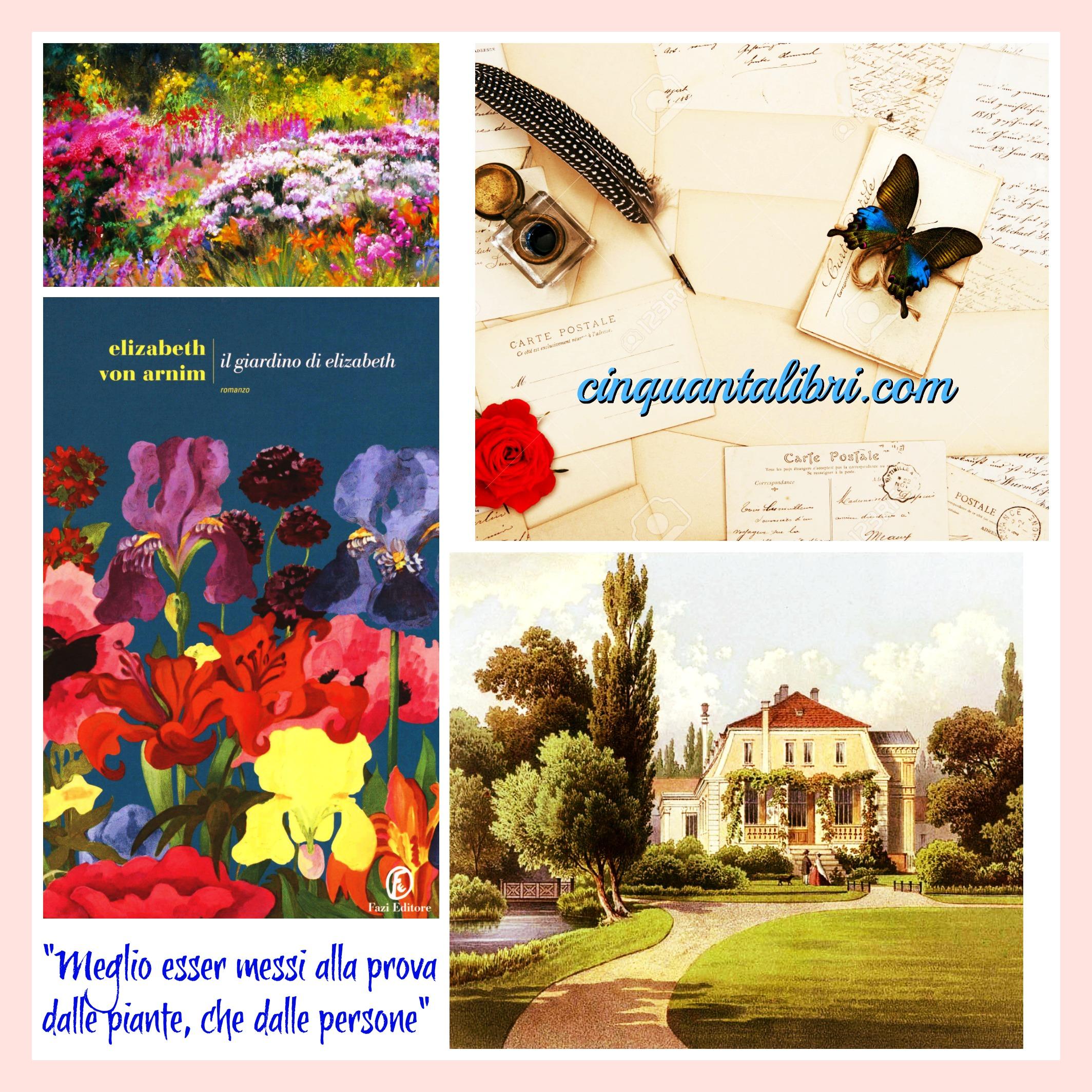 Il giardino di elizabeth elizabeth von arnim recensione elizabethvonarnim 50 libri in un anno - Il giardino di elizabeth ...